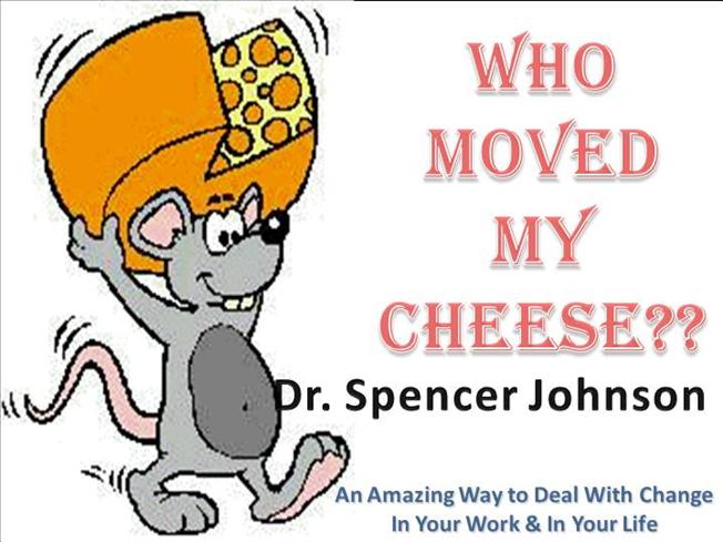 Who Moved My Cheese. A Review.